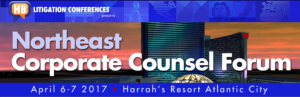 Northeast Corporate Counsel Forum | April 6-7, 2017 | Atlantic City