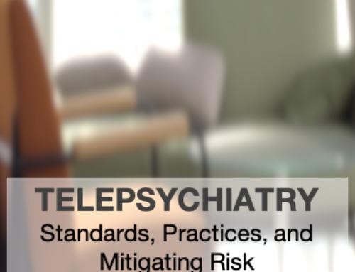 Telepsychiatry: Mitigating the Risks