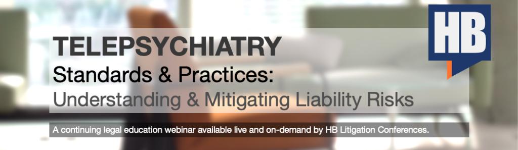 Telepsychiatry Standards and Practices Webinar