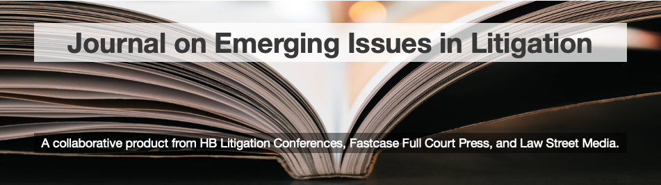 Journal of Emerging Issues in Litigation